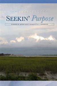 Seeking Purpose: A Gullah/Geechee Devotional