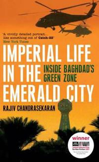 Imperial life in the emerald city - inside baghdads green zone