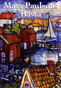 Mats Paulsons bästa - Mats Paulson pdf epub