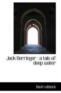 Jack Derringer: A Tale of Deep Water