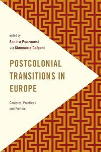 Postcolonial Transitions in Europe