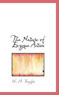 The Nature of Enzyme Action