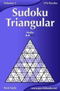 Sudoku Triangular - Medio - Volumen 3 - 276 Puzzles