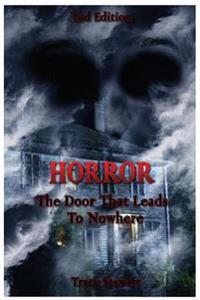 Horror: The Door That Leads Nowhere