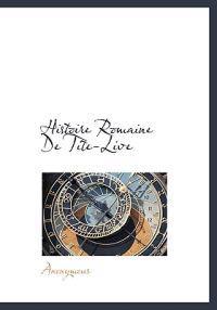 Histoire Romaine de Tite-Live
