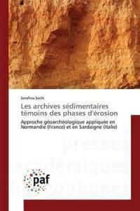 Les Archives S�dimentaires T�moins Des Phases d'�rosion