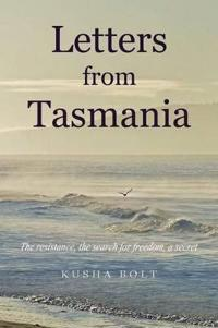 Letters from Tasmania