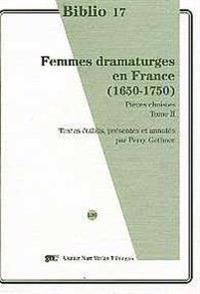 Femmes dramaturges en France (1650-1750)