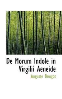 de Morum Indole in Virgilii Aeneide