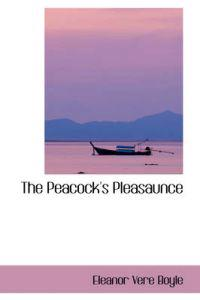 The Peacock's Pleasaunce