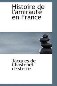 Histoire De L'amiraute En France
