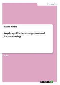 Augsburgs Flachenmanagement Und Stadtmarketing