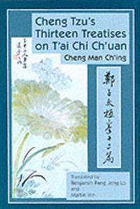 Cheng Tzu's Thirteen Chapters on T'ai Chi Ch'uang