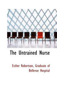 The Untrained Nurse