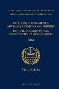 Reports of Judgments, Advisory Opinions and Orders / Recueil Des Arrets, Avis Consultatifs Et Ordonnances, Volume 14 (2014)