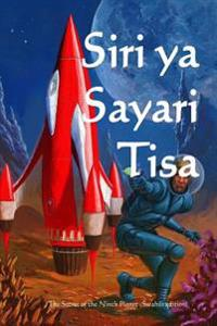 Siri YA Sayari Tisa: The Secret of the Ninth Planet (Swahili Edition)