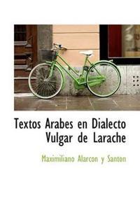 Textos Arabes En Dialecto Vulgar de Larache