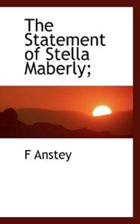 The Statement of Stella Maberly;