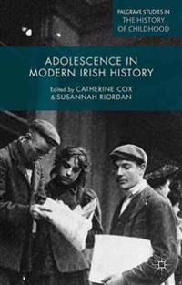 Adolescence in Modern Irish History