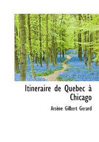 Itineraire de Quebec Chicago