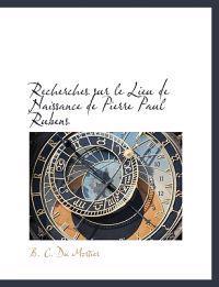 Recherches Sur Le Lieu de Naissance de Pierre Paul Rubens
