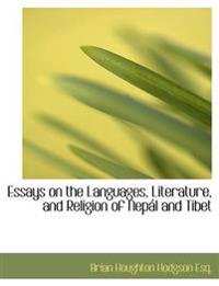 Essays on the Languages, Literature, and Religion of Nep L and Tibet