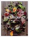 Salmagundi: A Celebration of Salads from Around the World
