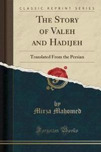The Story of Valeh and Hadijeh