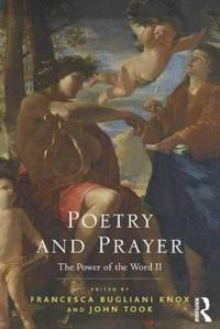Poetry and Prayer: The Power of the Word II
