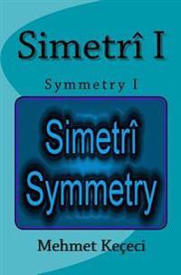 Simetri I: Symmetry I