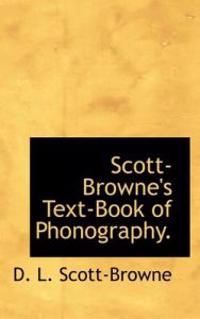 Scott-browne's Text-book of Phonography.