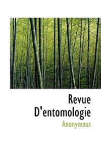 Revue D'Entomologie