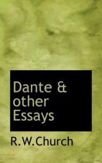 Dante & Other Essays
