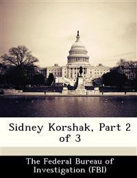 Sidney Korshak, Part 2 of 3