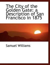 The City of the Golden Gate