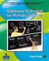 Gateway to English for Primary Schools Pupils Book