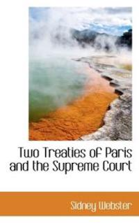 Two Treaties of Paris and the Supreme Court