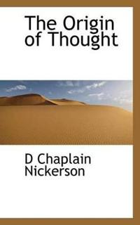 The Origin of Thought
