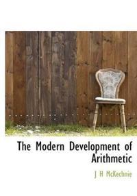 The Modern Development of Arithmetic