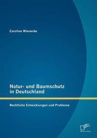 Natur- Und Baumschutz in Deutschland