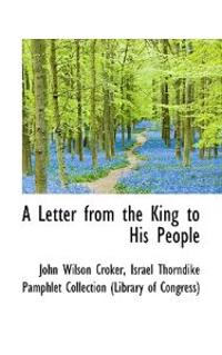 A Letter from the King to His People