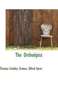 The Orthopist
