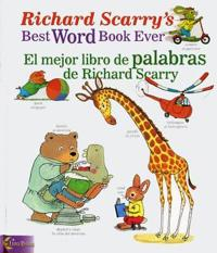Best Word Book Ever El Mejor Libro de Palabras de Richard Scarry