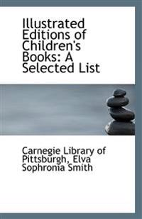 Illustrated Editions of Children's Books: A Selected List