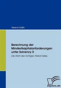 Berechnung Der Mindestkapitalanforderungen Unter Solvency II