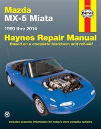 Mazda MX-5 Miata 1990 Thru 2014: Does Not Include Information Specific to Turbocharged Models