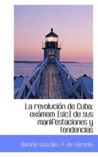 La Revoluci N de Cuba