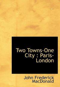 Two Towns-One City