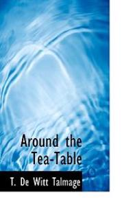 Around the Tea-Table