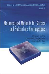 Mathematical Methods for Surface and Subsurface Hydrosystems